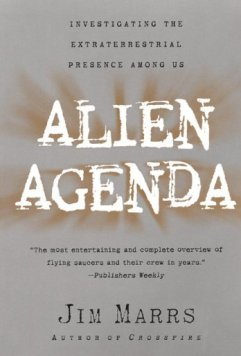 Alien Agenda - Book by Jim Marrs